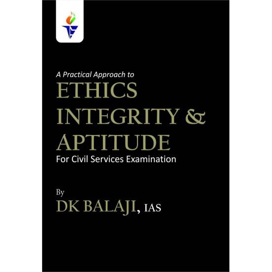 Ethics Integrity & Aptitude by DK Balaji IAS