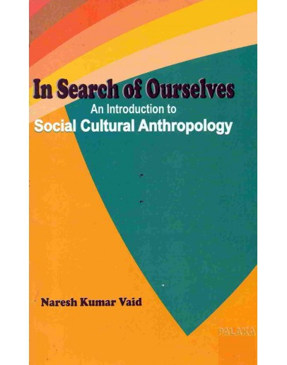 In Search of Ourselves by N K Vaid