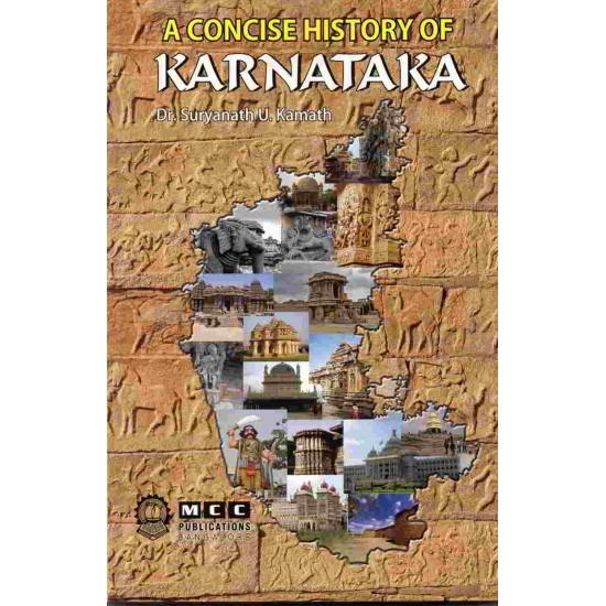 A Concise History of Karnataka by Dr. Suryanath Kamath